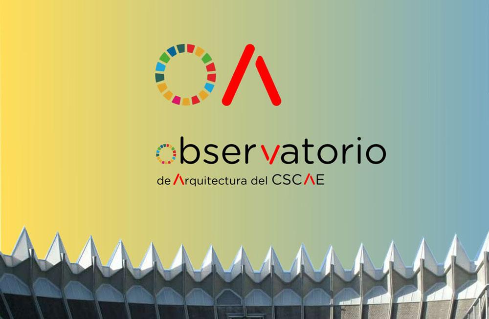 Observatorio de Arquitectura del CSCAE